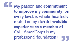 "Quote from a CoL alum that reads ""My passion and commitment to improve my community, on every level, is whole-heartedly rooted in my rich and invaluable experience as a member of City of Lakes. AmeriCorps is my professional foundation!"""
