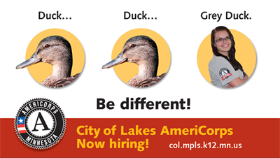 Be different! Serve with City of Lakes AmeriCorps as a part-time Youth Worker or full-time Academic Coach